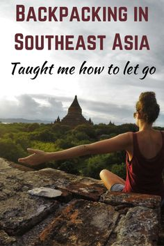 How Backpacking in Southeast Asia taught me to let go