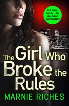 The Girl Who Broke the Rules
