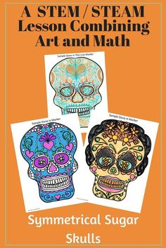This is a fun STEM/STEAM art project for centers, subs, and early finishers. Great for Cinco de Mayo and Dia de Los Muertos. Students create a drawing of a Mexican symmetrical sugar skull using a template and pattern. Art Sub Plans, Art Lesson Plans, Steam Art, Stem Steam, 6th Grade Art, Third Grade, Fourth Grade, Grade 3, Hispanic Art