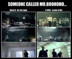 U-Kiss, Block B (mr. Brohoho from Simon and Martina hahahahhaha)