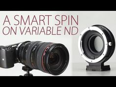 Smart ND Throttle: Canon lens to Sony camera Auto Adapter with Built-in Variable ND - YouTube