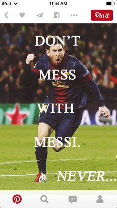 Don't mess with Messi
