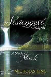 The Strangest Gospel