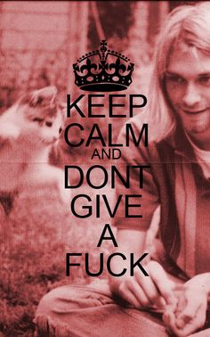 keep calm & don't give a fuck