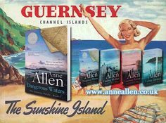 The Guernsey Novels by Anne Allen. Guernsey Channel Islands, Book Posters, Novels, Author, Writers, Fiction, Romance Novels