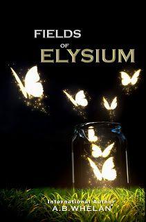 Fields of Elysium by A.B.Whelan — YA Fantasy