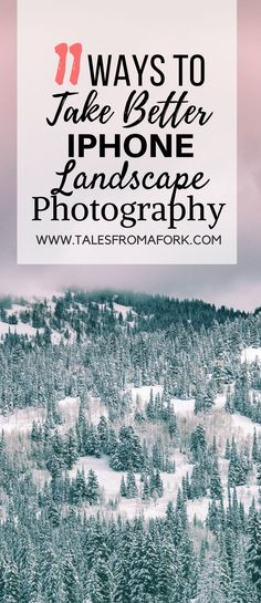Learn 11 ways to take better iPhone landscape photos from a professional! Click through to find out what they are and up your travel photography game.