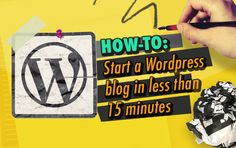 How to start a Wordpress Blog in less than 15 minutes -  An updated version + shorter tutorial on how to start a Wordpress blog with BlueHost: http://www.twelveskip.com/guide/blogging/1300/how-to-start-a-wordpress-blog