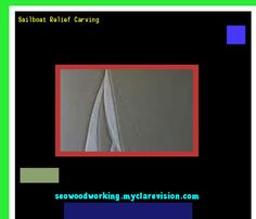 Sailboat Relief Carving 075951 - Woodworking Plans and Projects!