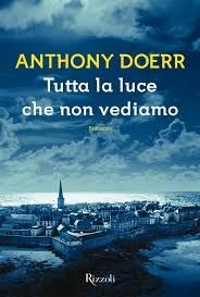 Da oggi in tutte le librerie ed #eBook Stores: Tutta La Luce Che Non Vediamo di Anthony Doerr edito da #Rizzoli.  Ovviamente disponibile anche su Offerta eBook, acquistalo qui:  → http://goo.gl/T1Kwmn  #romanzi #narrativa #libri
