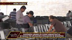 ACONDICIONAN CIUDAD ADMINISTRATIVA DE OAXACA PARA EVALUACIÓN DE MAESTROS
