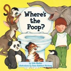 Where's the Poop? by Julie Markes (HarperFestival, 2004)