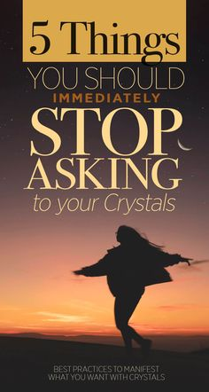 5 Things You Should Immediately Stop Asking to Your Crystals | Best practices to manifest and attract what your want by working with Crystals and Gemstones | Law of attraction Crystals Healing guide for beginner.  #crystalhealing