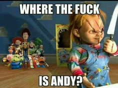 Andy. Chucky is looking for you Funny Horror, Scary Funny, Creepy, Scary Movies, Chucky, Horror Icons, Horror Art, Horror Films, Horror Room