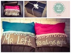 #mr.left#mrs.always right#funky#pillow#Loveit#makeitminebymarias# Mrs Always Right, Gift Wrapping, Pillows, How To Make, Gifts, Gift Wrapping Paper, Presents, Cushion, Cushions