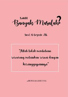 Banyak Masalah? #quotes #kekinian #muslim Muslim Quotes, Islamic Quotes, Quotations, Qoutes, Islamic Messages, Self Reminder, Instagram Quotes, Quran, Sentences