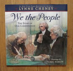We the PeopleThe Story of Our Constitution Lynne Cheney  Hardcover Jacket