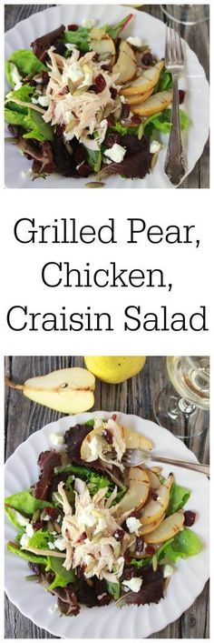 Grilled Pear, Chicken, Craisin Salad on www.cookingwithruthie.com