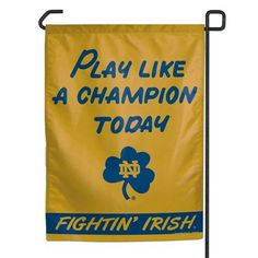 "Notre Dame Fighting Irish 11""x15"" Garden Flag - Play Like A Champion Today"