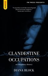 Clandestine Occupations: An Imaginary History
