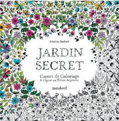 Jardin secret, carnet de coloriage et chasse au trésor anti stress - Johanna Basford - Amazon.fr - Livres