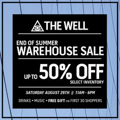 8/29/15  The Well End of Summer Warehouse Sale
