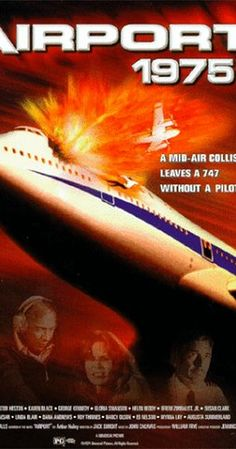Directed by Jack Smight. With Charlton Heston, Karen Black, George Kennedy, Efrem Zimbalist Jr.. A 747 in flight collides with a small plane, and is rendered pilotless. Somehow the control tower must get a pilot aboard so the jet can land.