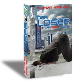 """Der Loser - Lothar Serkowzki"" von Florian Gerlach ab August 2013 bei bookshouse  http://www.bookshouse.de/buecher/Der_Loser___Lothar_Serkowzki/"