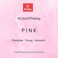 The color of Feminine, Young & Innocent! Pink is Prisma #ColorOfTheDay Prisma Shades Of Pink... Strawberry . Rani Pink . Pink . Fushia .  Happy Shopping @ www.myprisma.in #BrandPrisma #HappinessDesigned