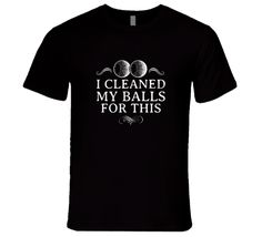 I Cleaned My Balls For This? Funny Premium Golfer Tshirt Gift For Golfers Fathers Day Humorous T Shirt Gifts For Golfers, Golf Party, Spring Design, Golf T Shirts, Me Clean, Fathers Day Gifts, Golf Stuff, Cleaning, Humor