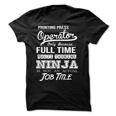 Printing Press Operator T Shirts, Hoodies. Check price ==► https://www.sunfrog.com/No-Category/Printing-Press-Operator.html?41382
