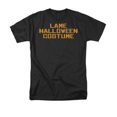 Lame Halloween Costume Adult Regular Fit T-Shirt