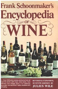 Frank Schoonmakers Encyclopedia of Wine -- Learn more by visiting the image link.