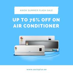 #Awok Summer #FlashSale Up to 76% #OFF On #Air #Conditioner Buy & Save More Money #SavioPlus