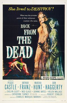 A newly wed bride is possessed by the nasty spirit of hubby's deceased first wife in Back from the Dead (1957).