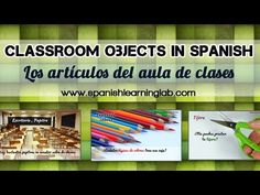 This video is part of a lesson about classroom objects with several audio examples, some explanations and listening activities. It includes tips on Spanish adjectives, Spanish pronouns and other important topics in the language. Que tengas un buen día. Spanish Notes, Spanish Basics, Spanish 1, Learn Spanish, Spanish Grammar, Spanish Teacher, Spanish Classroom, Teaching Spanish, School Classroom