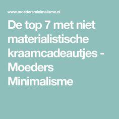 De top 7 met niet materialistische kraamcadeautjes - Moeders Minimalisme