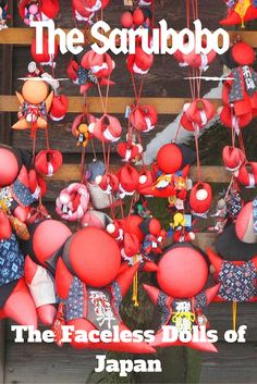 The Sarubobo or faceless dolls of Japan. Find out What the Different Colors of the Sarubobo or Faceless Dolls means on our site.