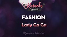 Lady Gaga - Fashion (Karaoke Version)