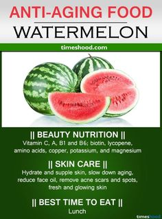 Watermelon for anti-aging. Best hydrating anti-aging fruit that slows aging. Watermelon for anti-aging. Best hydrating anti-aging fruit that slows aging. Anti Aging Tips, Best Anti Aging, Anti Aging Cream, Healthy Tips, Healthy Skin, Healthy Food, Food For Glowing Skin, Best Time To Eat, Anti Aging Supplements