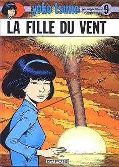 Yoko Tsuno. 9, La fille du vent / par Roger Leloup.  Éditions Dupuis.