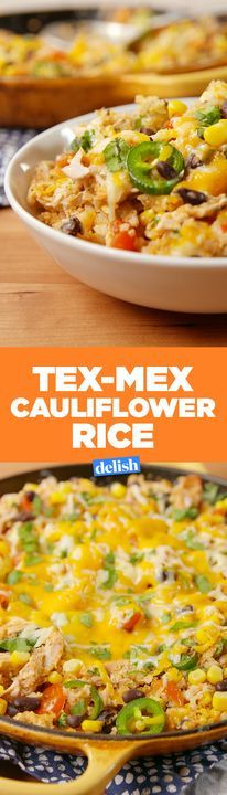 This Tex-Mex Cauliflower Rice is the low-carb cure for all your cravings. Get the recipe from Delish.com.