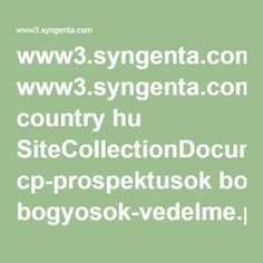 www3.syngenta.com country hu SiteCollectionDocuments cp-prospektusok bogyosok-vedelme.pdf