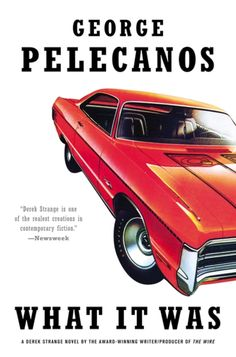 What It Was by George Pelecanos (Available on our Crime Fiction Nook)