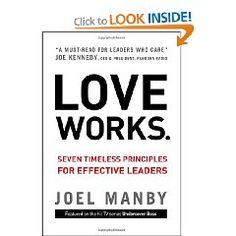 Great leadership book based on 1 Corinthians 13:4-7 verse,  beginning with Love is patient, love is kind.