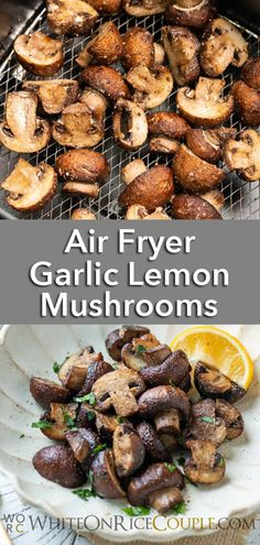 Easy Air Fryer Garlic Mushrooms Recipe with Garlic and Lemon. Learn how to cook mushrooms in the air fryer for a healthy mushroom recipe with little oil! How To Cook Mushrooms, Garlic Mushrooms, Stuffed Mushrooms, Garlic Recipes, Vegetable Recipes, Diet Recipes, Mushroom Side Dishes, Mushroom Recipes, Air Frier Recipes