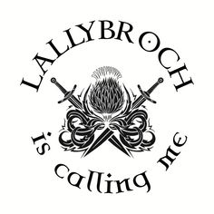 Shop Lallybroch is calling me lallybroch t-shirts designed by hunnysause as well as other lallybroch merchandise at TeePublic. Outlander Tattoos, Outlander T Shirts, Diana Gabaldon Bücher, Outlander Series, I Love Books, Book Nerd, Rock Art, Call Me, Favorite Tv Shows