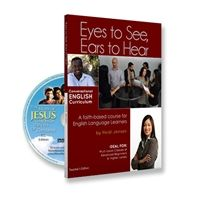 based on the DVD of the Story of Jesus for Children, incorporates conversation, grammar, vocab., pronunciation, etc., centered around the DVD. Professionally written by a TESOL teacher with 20 years of experience. Includes printable worksheets.  Eyes to See, Ears to Hear English Language Curriculum Kit   Power to Change Resource Centre