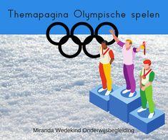 Themapagina Olympische spelen,  21e eeuws leren. De Olympische winterspelen worden gehouden van 9 t/m 25 februari 2018 in Pyeongchang, Zuid-Korea. Olympics, School, Sports, Poster, Kids, Easy Meals, Children, Sport, Schools