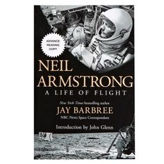 Neil Armstrong: A Life of Flight Book
